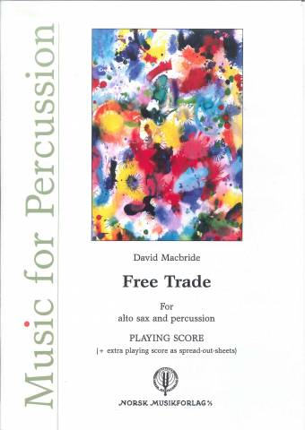 DAVID MACBRIDE: Free Trade