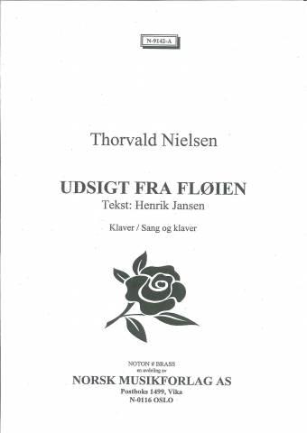THORVALD NIELSEN: Utsigt fra Fløien (Klaver/sang)
