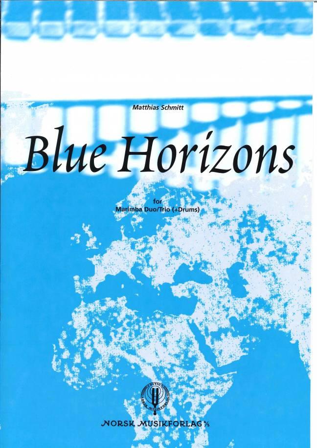 MATTHIAS SCHMITT: Blue Horizons