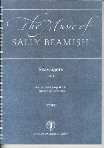 SALLY BEAMISH: Seavaigers for Scottish harp, fiddle and string orchestra