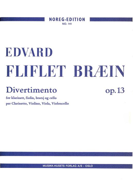 EDVARD FLIFLET BRÆIN: Divertimento op. 13