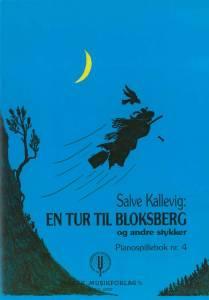 Salve Kallevig: En tur til bloksberg