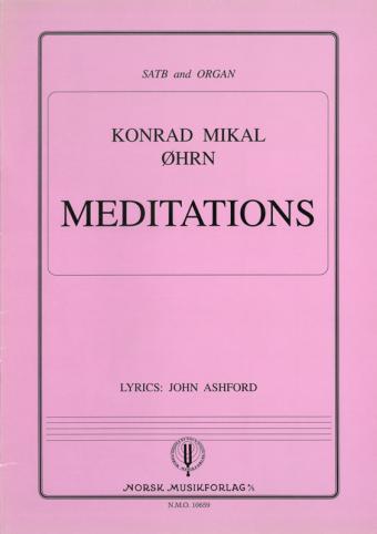 KONRAD M. ØHRN: Meditations