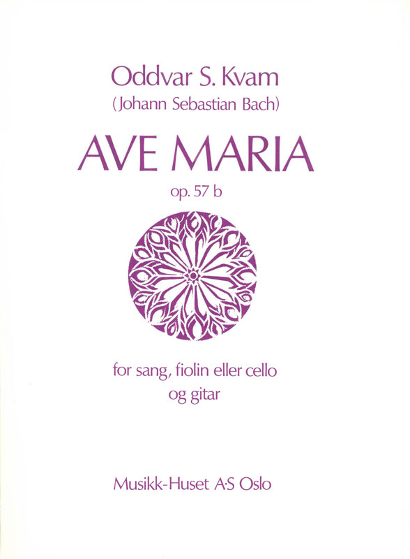 ODDVAR S. KVAM/J.S. BACH: Ave Maria, op. 57b