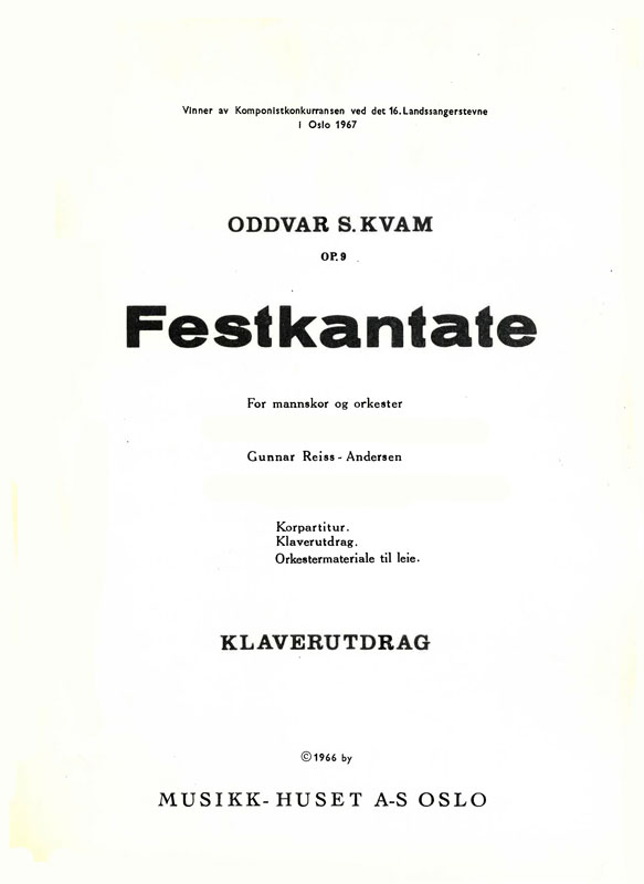 ODDVAR S. KVAM/GUNNAR REISS-ANDERSEN: Festkantate
