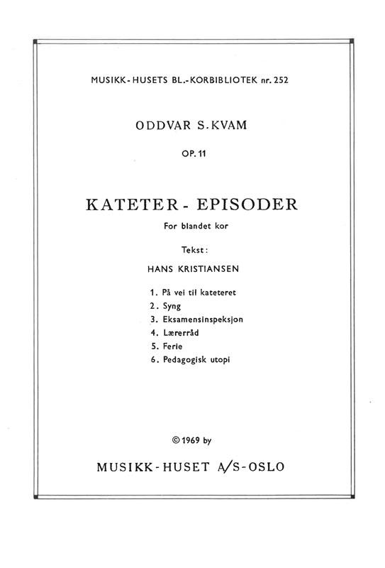 ODDVAR S. KVAM/HANS KRISTIANSEN: Kateter-episoder
