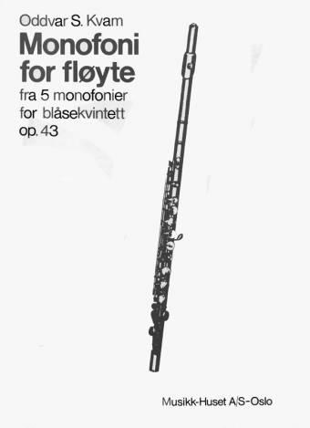 ODDVAR S. KVAM: Monofoni for Fløyte op. 43