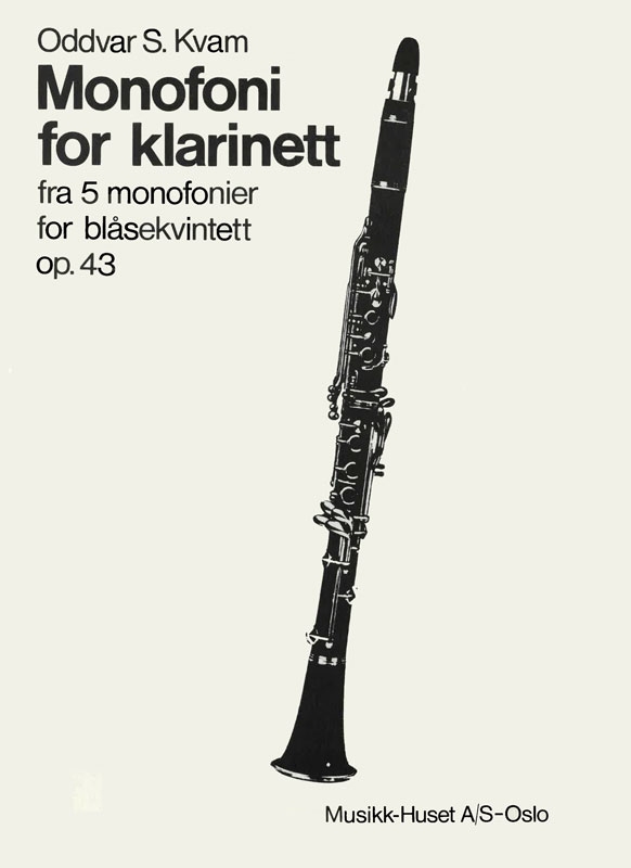 ODDVAR S. KVAM: Monofoni for klarinett op. 43 no. 5