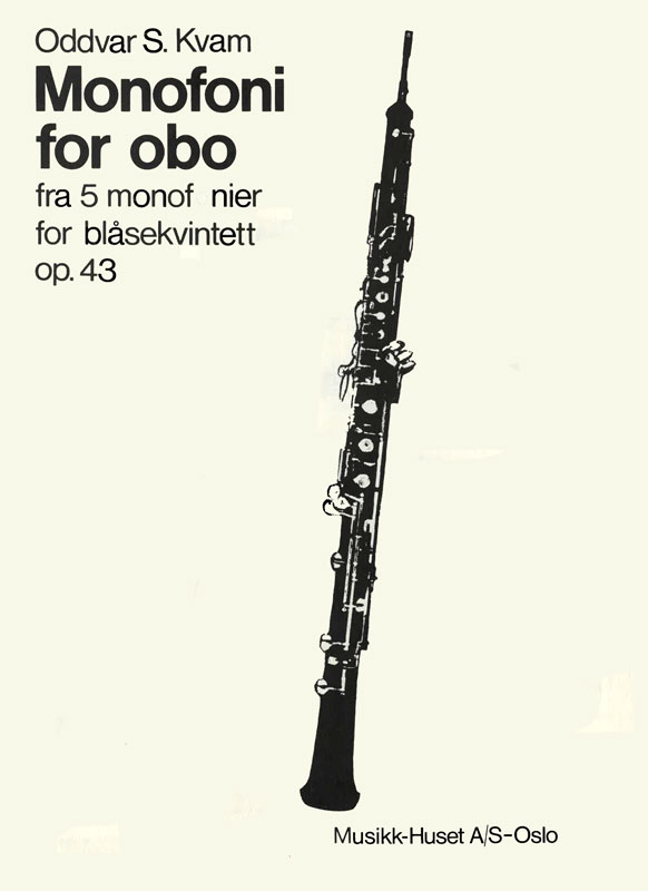 ODDVAR S. KVAM: Monofoni for obo op. 43 no. 4