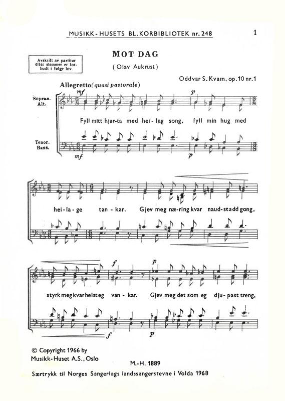 ODDVAR S. KVAM/OLAV AUKRUST: Mot dag (Blandet kor)