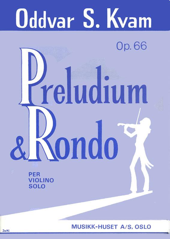 ODDVAR S. KVAM: Prelude & Rondo op. 66