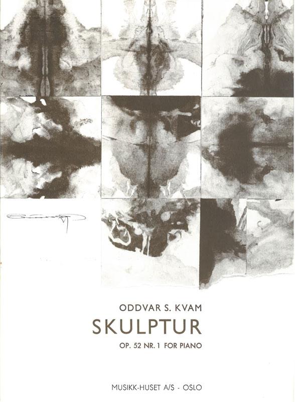ODDVAR S. KVAM: Skulptur op. 52 no. 1