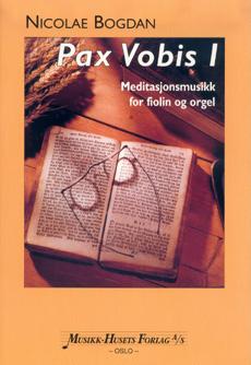Bogdan, Nicolae: PAX VOBIS 1