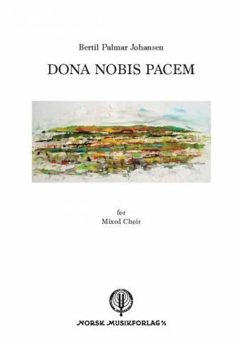 BERTIL PALMAR JOHANSEN: Dona nobis pacem