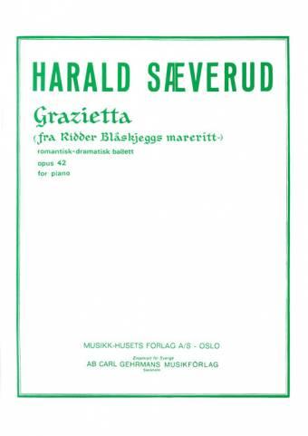 HARALD SÆVERUD: Grazietta op. 42