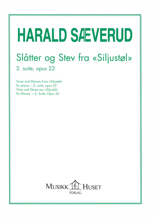 HARALD SÆVERUD: Slåtter og stev fra Siljustøl, Suite 2 op. 22