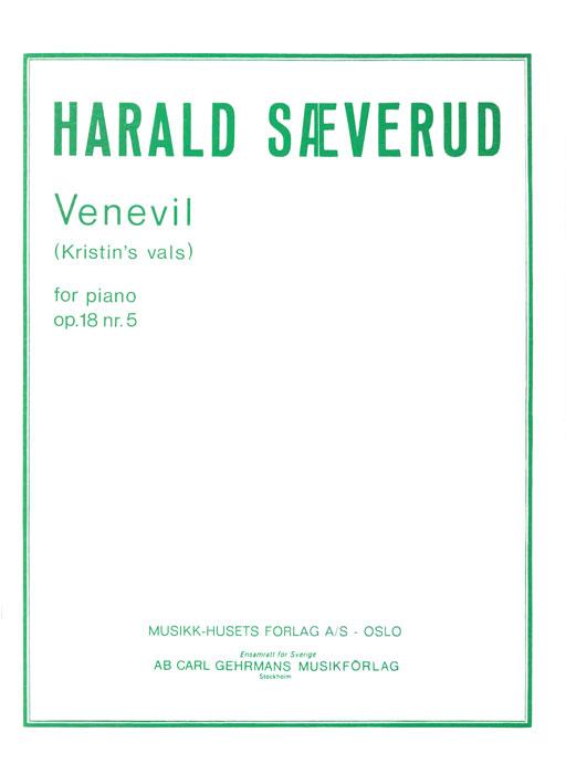 HARALD SÆVERUD: Venevil op. 18 nr. 5