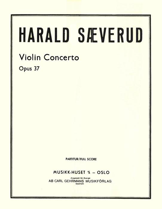 HARALD SÆVERUD: Fiolinkonsert op. 37
