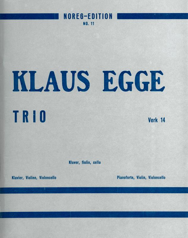 KLAUS EGGE: Trio, verk 14