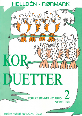 HELLDÉN/RØRMARK: Kor-duetter 2