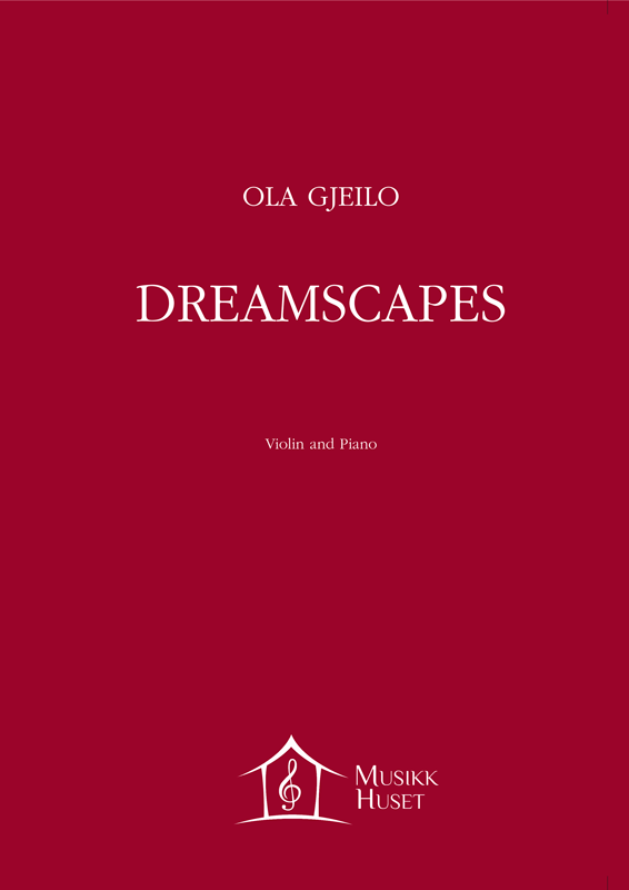 OLA GJEILO: Dreamscapes