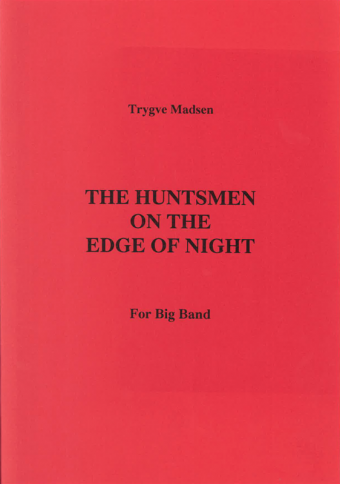 TRYGVE MADSEN: The Huntsmen On The Edge Of Night