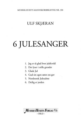 ULF SKJÆRAN: Seks julesanger