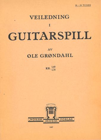 OLE GRØNDAHL: Veiledning i guitarspill