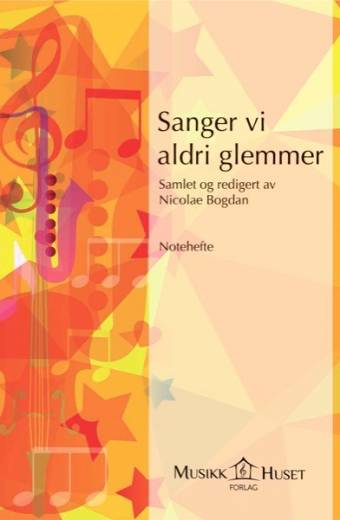 Sanger-vi-aldri-glemmer-Omslag-Notehefte-234390