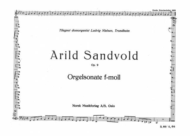 ARILD SANDVOLD: Orgelsonate f-moll