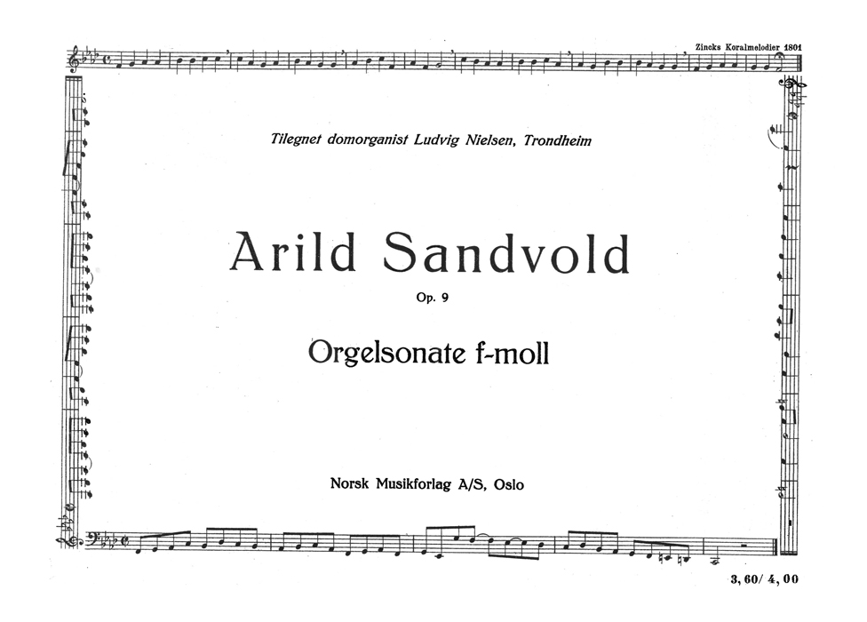 ARILD SANDVOLD: Organ Sonata in F minor, Op. 9