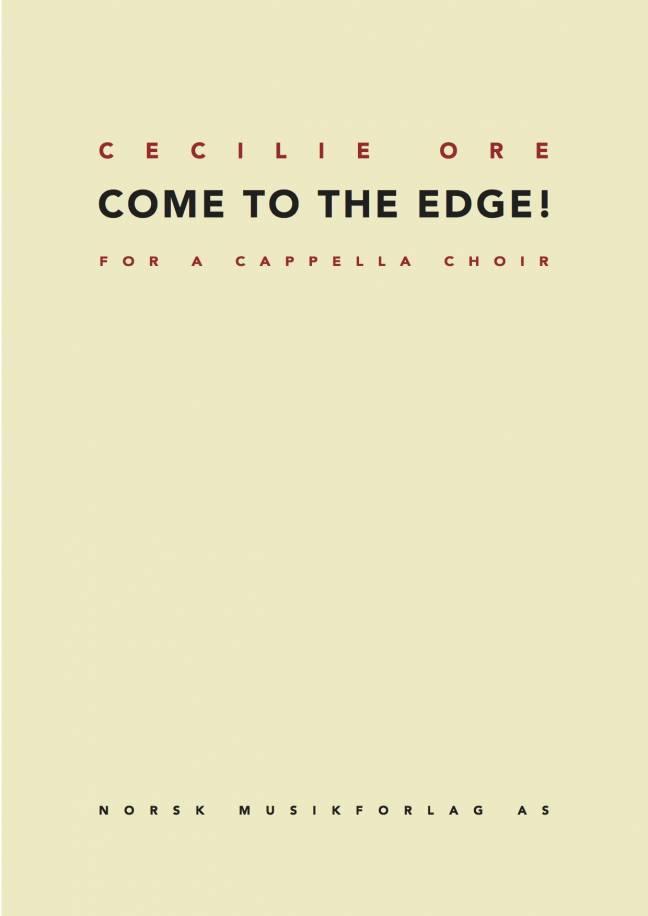 CECILIE ORE: Come to the edge!