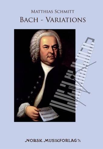 MATTHIAS SCHMITT: Bach-Variations