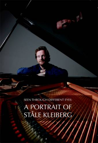 Seen Through Different Eyes: A Portrait of Ståle Kleiberg