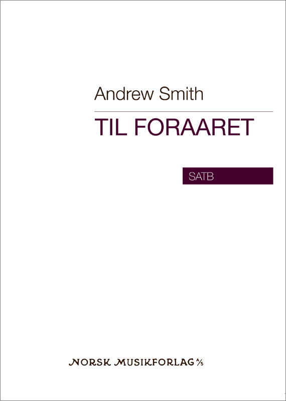 ANDREW SMITH: Til Foraaret
