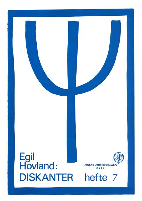 EGIL HOVLAND: Diskanter hefte 7