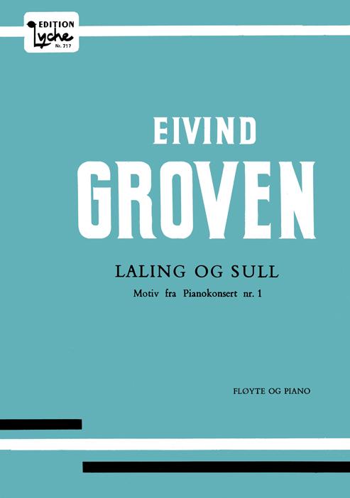 EIVIND GROVEN: Laling og sull