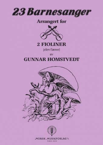 GUNNAR HOMSTVEDT: 23 Barnesanger