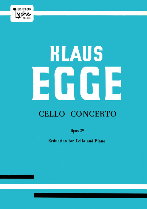 KLAUS EGGE: Cello Concerto