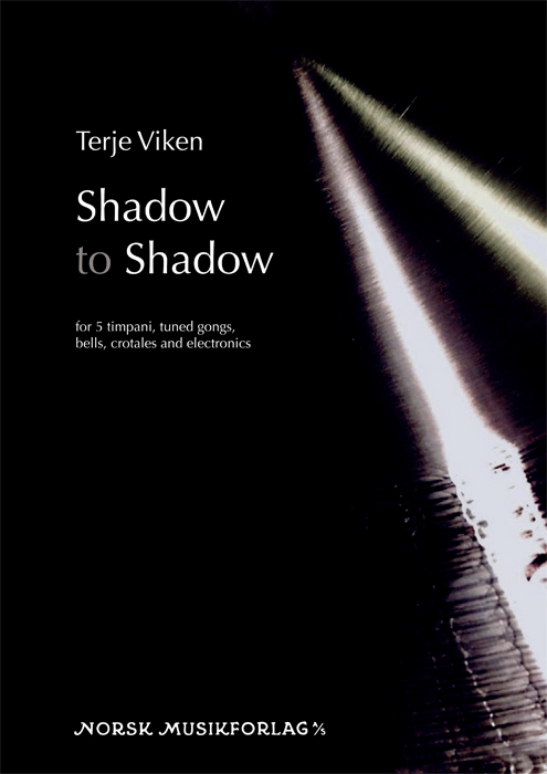 TERJE VIKEN: Shadow to Shadow