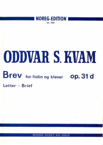 ODDVAR S. KVAM: Brev op.31d