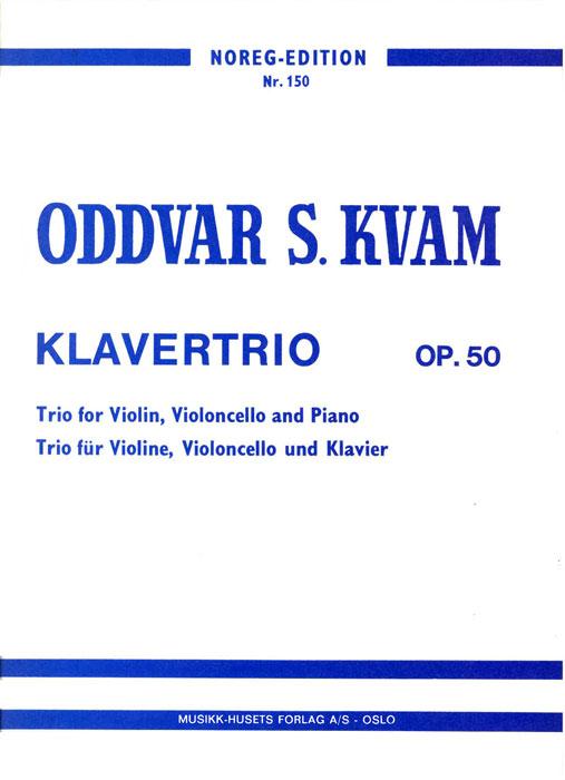 ODDVAR S. KVAM: Klavertrio Op. 50