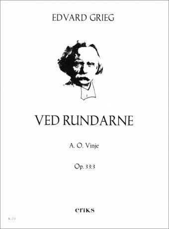 EDVARD GRIEG: Ved Rundarne