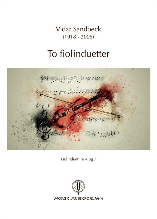 VIDAR SANDBECK: To fiolinduetter