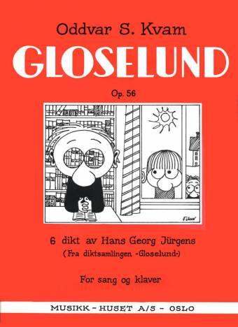 ODDVAR S. KVAM: Gloselund, Op. 56