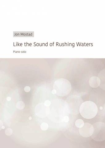 Like the Sound of Rushing Waters