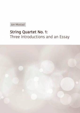 JON MOSTAD: Strykekvartett nr. 1