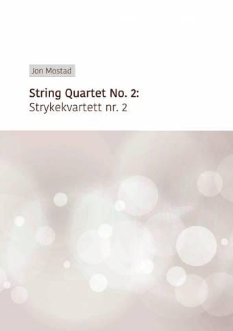 JON MOSTAD: Strykekvartett nr. 2