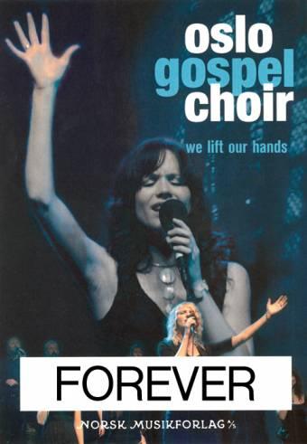 Oslo Gospel Choir - Forever
