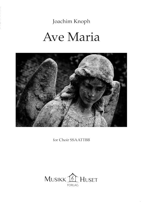 Joachim Knoph: Ave Maria for SSAATTBB